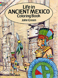John Green's excellent 'Life in Ancient Mexico' colouring book