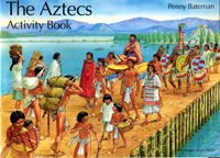 Penny Bateman's classic Aztecs Activity Book