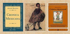 Pic 4: Modern editions of 'Crónica mexicana' and 'Crónica mexicáyotl' by Tezozomoc/Chimalpahin