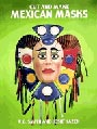 'Cut & Make Mexican Masks' (Dover)