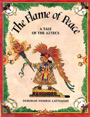 'The Flame of Peace' by Deborah Nourse Lattimore