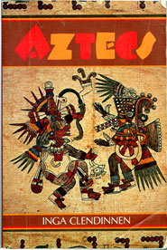 'Aztecs' by Inga Clendinnen