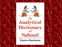Frances Karttunen's 'Analytical Dictionary of Náhuatl'
