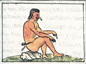 The woe of an Aztec slave, Florentine Codex Book 4