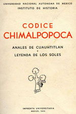 Pic 2: Frontispiece of the UNAM 1945 edition of the 'Codex Chimalpopoca' containing the Anales de Cuauhtitlan