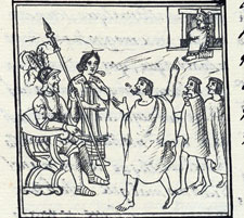 Pic 6: Doña Marina speaking to the people of Teocalhueyacan - one of some half dozen images of her interpreting in the Florentine Codex (Book 12)