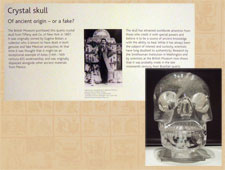 Pic 7: To their credit, the British Museum now state on their gallery description that the crystal skull is probably a fake...
