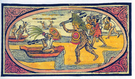 Pic 5: The Aztecs at war: in this codex picture you can see both close-range and 'projectile' weapons being used...