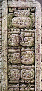 Pic 7: Copan Stela A Long Count — 9.14.19.8.0: 9 bak'tuns/14 katuns/19 tuns/8 winals/0 k'ins; Tzolk'in position — 4 Ajaw