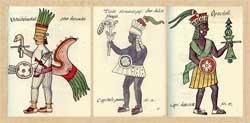 Pic 8: Huitzilopochtli, Tlaloc, Opochtli; Florentine Codex Book 1
