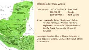 Pic 4: 'Describing the Maya World'