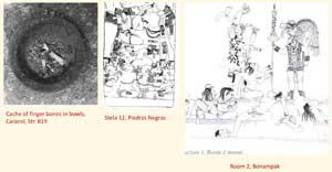 Pic 12: Cache of finger bones, Caracol; Stela 12, Piedras Negras; Room 2, Bonampak