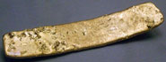 Pic 8: One of the lost gold ingots recently recovered at the site of the conflict