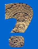 Pic 6: The Aztecs: where does the truth lie...?